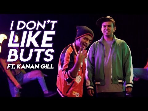 I DON'T LIKE BUTS  (feat. Kanan Gill)