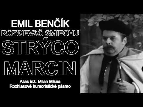 Emil Benčík | Rozsievač smiechu | Strýco Marcin a.k.a. Milan Mlsna | 2003