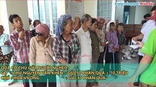 Trao Quà Tặng Bà Con Nghèo Tháng 7 âm Lịch 67 Phần Quà | Cuộc Sống Quê Miền Tây