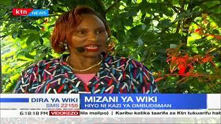 MIZANI YA WIKI: Kazi za tume ya kusaidia usimamizi wa haki (Ombudsman) | DIRA YA WIKI