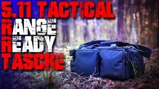 5.11 Tactical Range Ready Tasche Bag - Review Test - Outdoor Ausrüstung Gear Rucksack deutsch