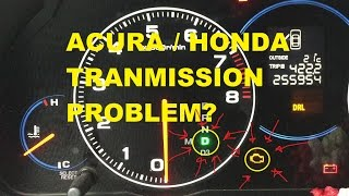 Acura / Honda Transmission Problem? Blinking D? Check here!