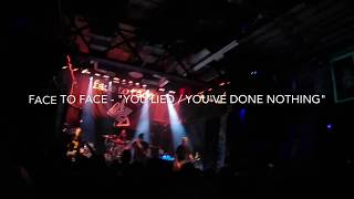 "Face to Face - ""You Lied / You've Done Nothing"" (Reggies/Chicago/6.10.17)"