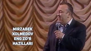 Mirzabek Xolmedov - Eng zo'r hazillari