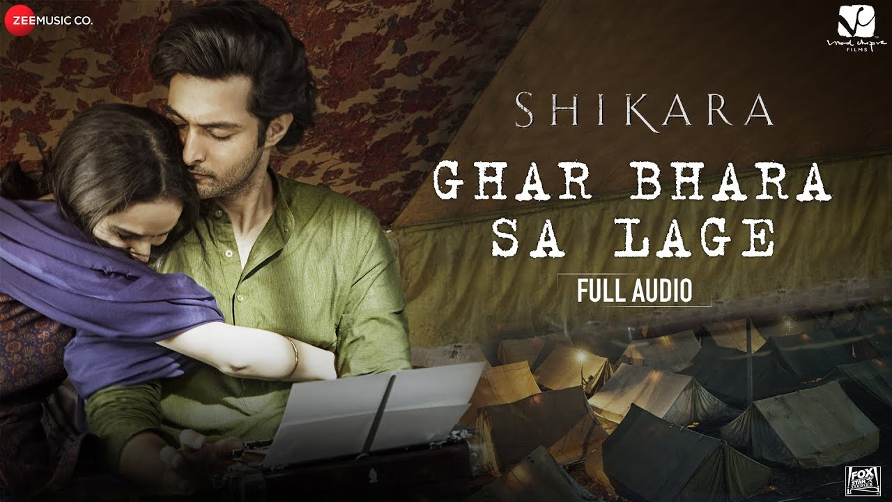Ghar Bhara Sa Lage Song Lyrics In Hindi - Shikara