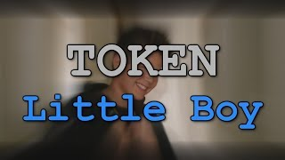 TOKEN - Little Boy Lyrics