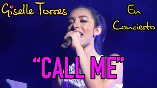 """Giselle Torres - """"Call Me"""" in concert (LIVE)"""