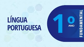 1º Ano EF I – Português: Nomeando o alfabeto – 30/03/2021