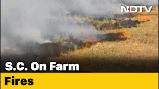 Stubble Burning: Supreme Court Agrees To Request After Centre Assures Law - Download this Video in MP3, M4A, WEBM, MP4, 3GP