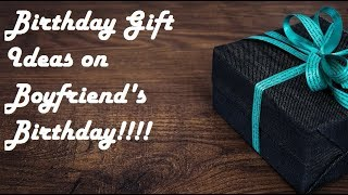 top 20 Best and Amazing Gift Ideas for Boyfriend's birthday
