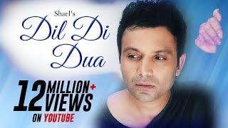 Dil Di Duaa - Shael | Lagu Punjabi | Lagu Romantis 2018 | Shael Official