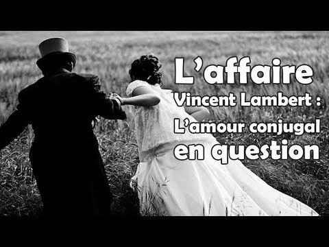 Live jeudi 21h30 - L'affaire Vincent Lambert : L'amour conjugal en question