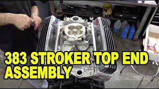 383 Stroker Top End Assembly #ETCGDadsTruck
