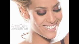 Amel Bent - Je Me Sens Bien