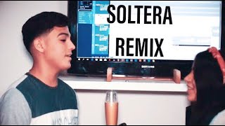Soltera Remix - Lunay X Daddy Yankee X Bad Bunny (Cover Ft. Andy BC)