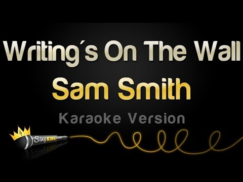Sam Smith - Writing's On The Wall (Karaoke Version)