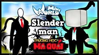 TRƯỜNG HỌC MA QUÁI: -tập 5- 1 ngày làm slenderman   Thử thách bắt cóc trẻ em hư hỏng   Phong Cận Tv