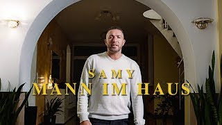 SAMY - MANN IM HAUS (Official Video)