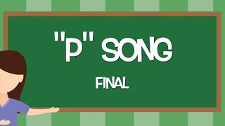 P Final Articulation Song