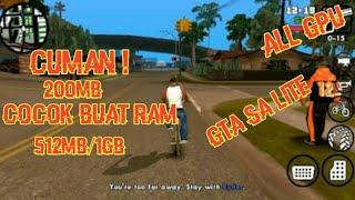 Cuman 200mb! Cocok Buat Ram 512mb/1gb Gta Sa Lite