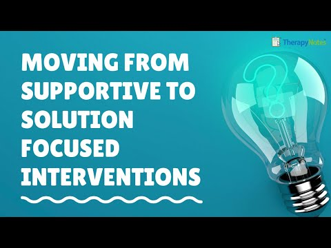 Moving from Supportive to Solution Focused Brief Therapy ...
