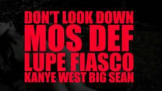 Kanye West - Don't Look Down (Feat. Mos Def, Lupe Fiasco & Big Sean)