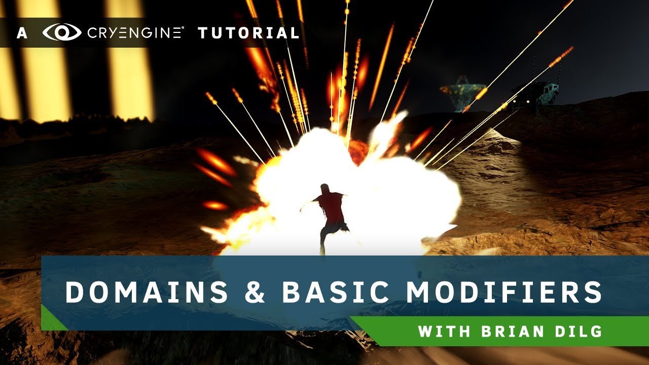 CRYENGINE Particle Editor Tutorial - Part 2: Domains and Basic Modifiers