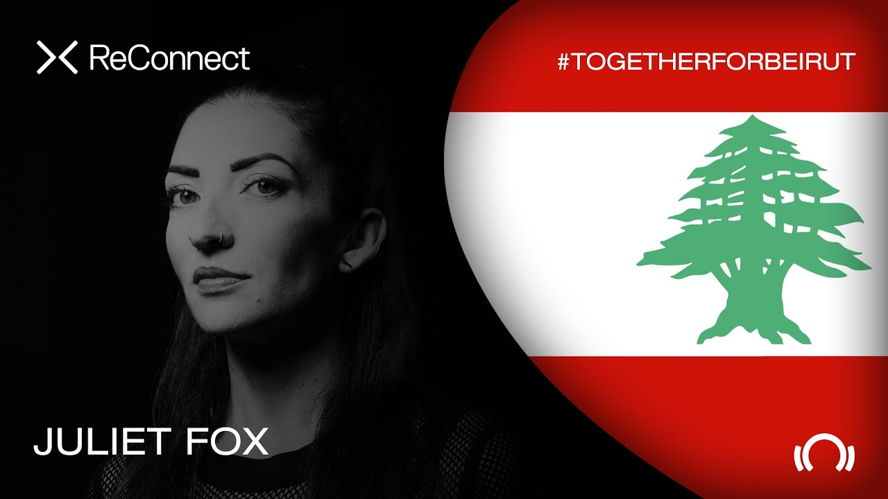 Juliet Fox - Live @ ReConnect: #TogetherForBeirut 2020
