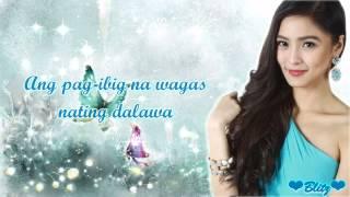 Kim Chiu - Wala Man Sa'yo Ang Lahat (With Lyrics)