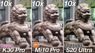 Xiaomi Redmi K30 Pro vs Xiaomi Mi 10 Pro 5G vs Samsung Galaxy S20 Ultra - CAMERA ZOOM TEST