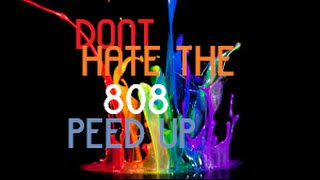 Bassnectar   Don't Hate The 808 Ft  Lafa Taylor Speed Up