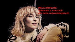 Film do artykułu: Mela Koteluk i jej nowa...
