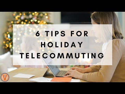 6 Productivity Tips for Telecommuting During the Holidays | Virtual Vocations