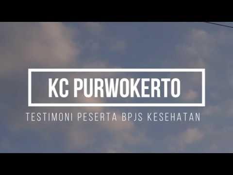 Testimoni Peserta BPJS Kesehatan #KCPurwokerto
