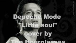 """Depeche Mode """" Little Soul """" - cover by The Hourglasses"""
