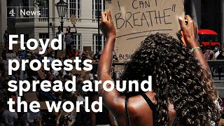 George Floyd protests spread across the world