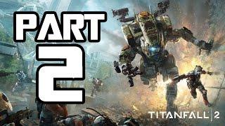 ► TitanFall 2 | #2 | BíTý volá domů | CZ Lets Play / Gameplay [1080p] [PC]
