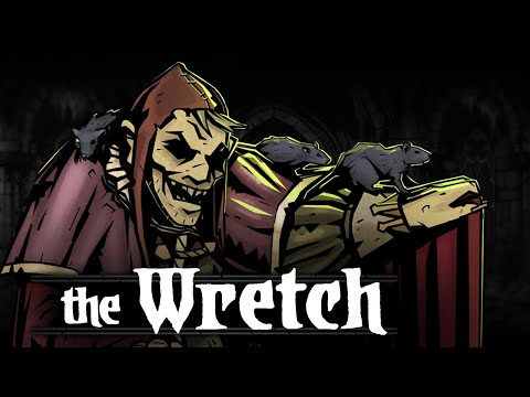 Darkest Dungeon Mods: How to play The Wretch!