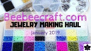 Beebeecraft.com Bead And Jewelry Making Supply Haul   January 2019