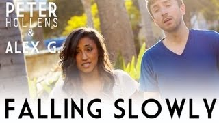 Falling Slowly - Peter Hollens & Alex G (A Cappella Cover)