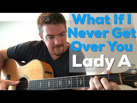 What If I Never Get Over You | Lady Antebellum | Beginner Guitar Lesson