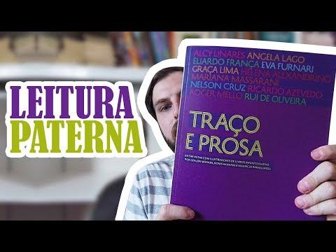 TRAÇO E PROSA | Leitura Paterna