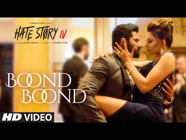 Boond Boond Full Video Song HD | Hate Story IV Movie Songs | Urvashi