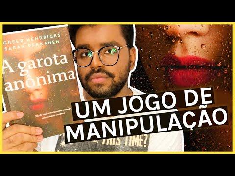 A GAROTA ANÔNIMA (SEM SPOILERS)   LEO ALVES