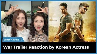 War Trailer | Hrithik Roshan, Tiger Shroff, Vaani Kapoor | Reaction by Korean Actress | Kim Sahee