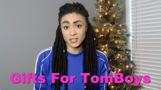 Perfect Gifts For Tomboys!!