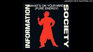 Information Society   What's On Your Mind (Jim Thias Ultimix)