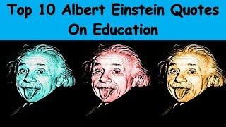 Top 10 Albert Einstein Quotes On Education | Inspirational And Motivational Quotes For Students