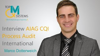 TopQM Interview AIAG CQI Process Audit International