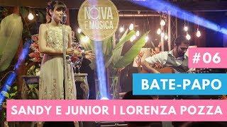 Especial Sandy E Junior Lorenza Pozza | Bate-papo Noiva E Música - Pedro Marra Cerimonial